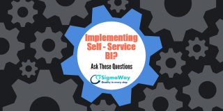 Implementing Self Service BI? Ask these Questions.